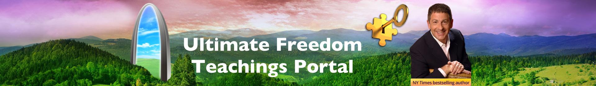 The Ultimate Freedom Teachings Portal